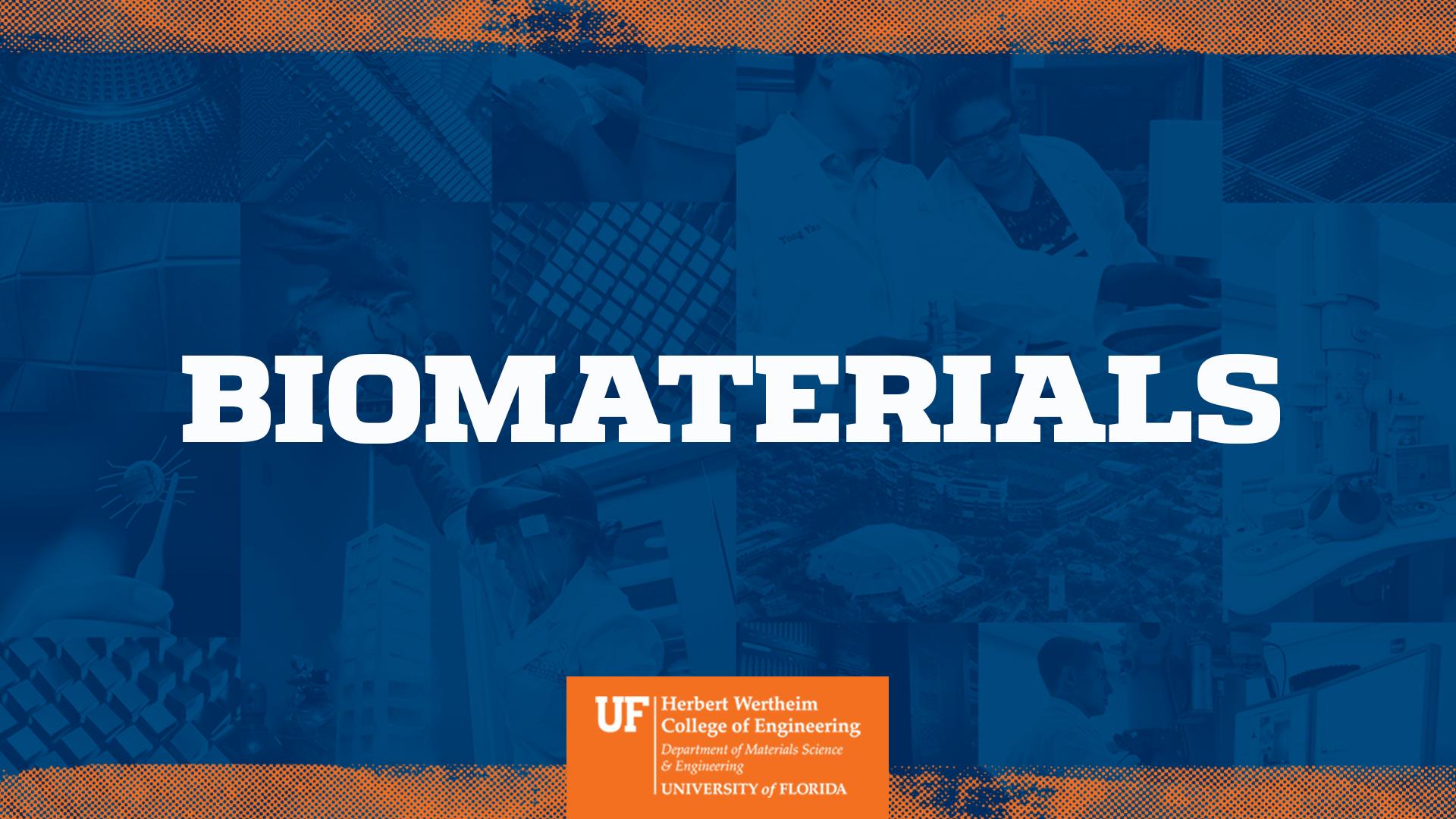 UF MSE Biomaterials