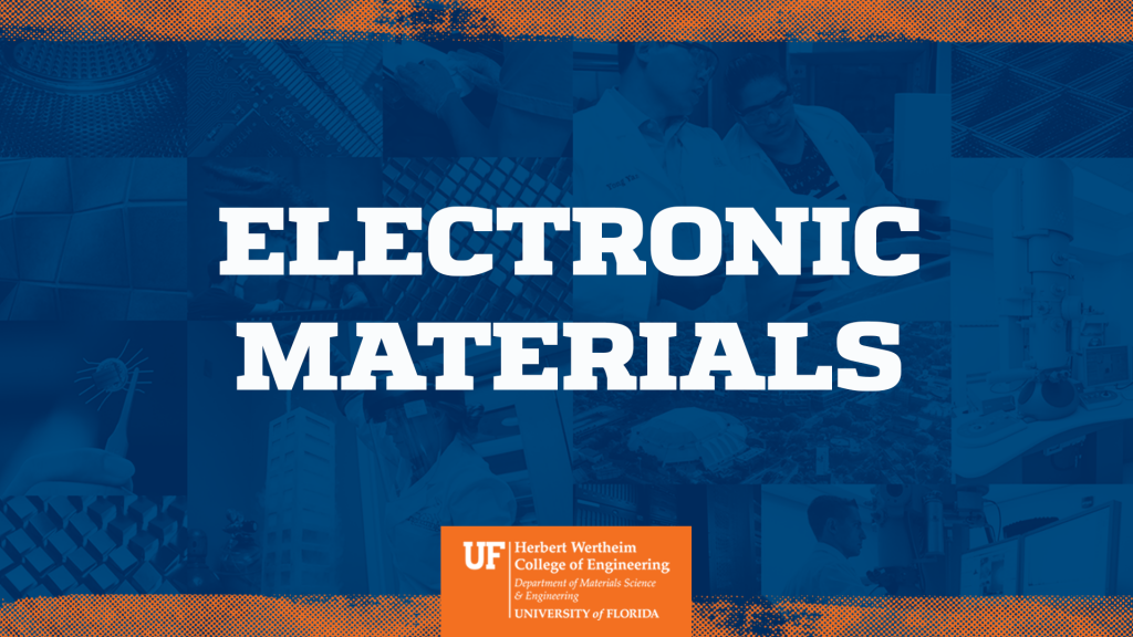 UF MSE Electronic Materials