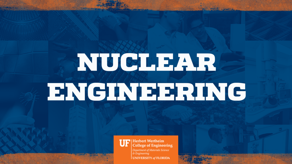 UF Nuclear Engineering